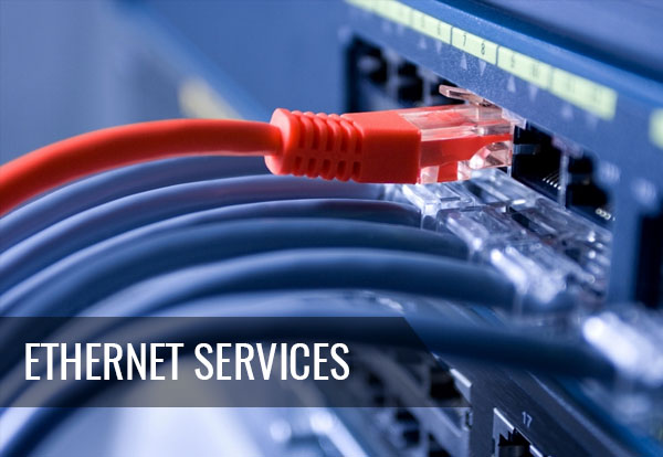 Ethernet Services