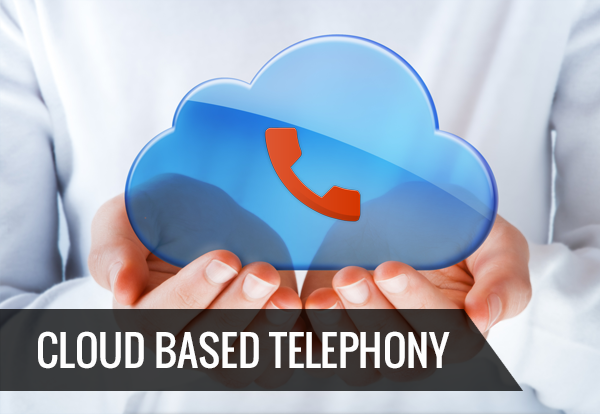Cloud Based Telephony